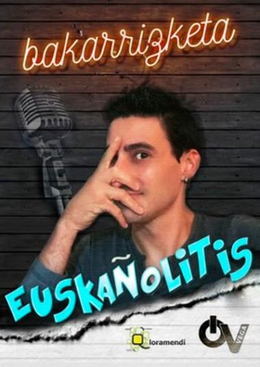 """""""Euskañolitis"""" bakarrizketa"""